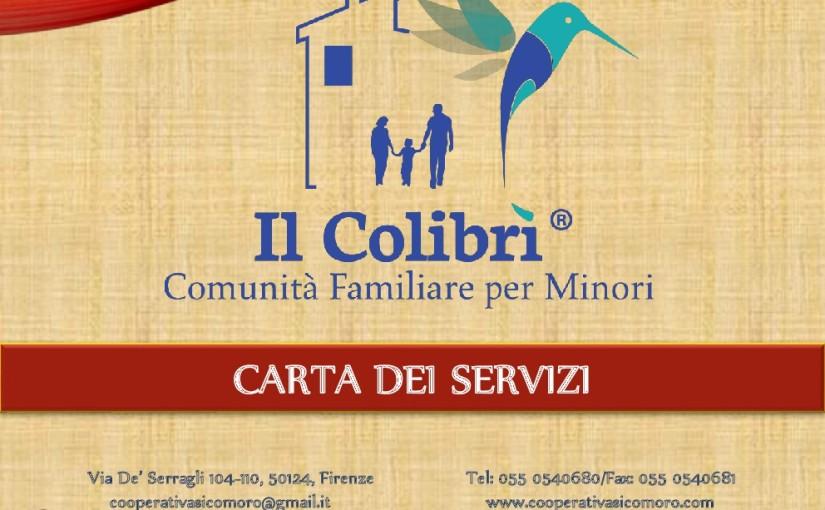 """Carta dei Servizi Comunità Familiare """"Il Colibrì"""""""